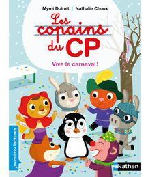 Les copains de CP, vive le carnaval ! - Premières Lectures CP Niveau 1 - Dès 6 ans