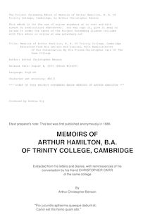 Memoirs of Arthur Hamilton, B. A. Of Trinity College, Cambridge - Extracted From His Letters And Diaries, With Reminiscences Of His Conversation By His Friend Christopher Carr Of The Same College