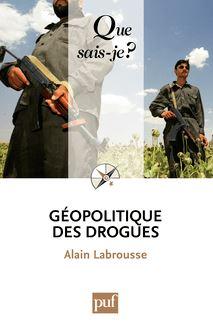 Géopolitique des drogues de Alain Labrousse - fiche descriptive
