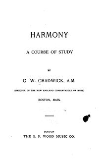 Partition Complete Book, Harmony: A Course of Study, Chadwick, George Whitefield
