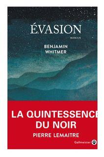 Evasion (Extrait) de Benjamin Whitmer - fiche descriptive