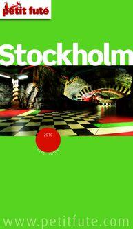 Stockholm 2016 Petit Futé (avec cartes, photos + avis des lecteurs) de Dominique Auzias, Jean-Paul Labourdette - fiche descriptive