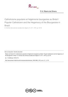 Catholicisme populaire et hégémonie bourgeoise au Brésil / Popular Catholicism and the Hegemony of the Bourgeoisie in Brazil. - article ; n°1 ; vol.47, pg 53-79