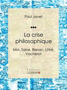 La crise philosophique de Ligaran, Paul Janet - fiche descriptive