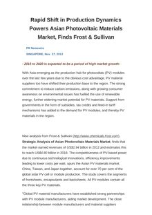 Rapid Shift in Production Dynamics Powers Asian Photovoltaic Materials Market, Finds Frost & Sullivan