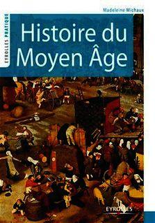 Histoire du Moyen Âge de Michaux Madeleine - fiche descriptive