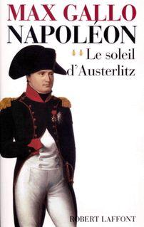 Napoléon - Tome 2 - Max GALLO