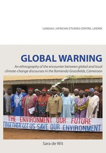 Global Warning. An ethnography of the encounter between global and local