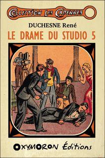 Le drame du studio 5 - René Duchesne