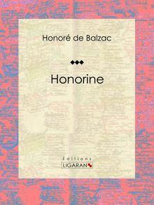 Honorine de Honoré de Balzac, Ligaran - fiche descriptive