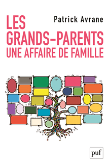Les grands-parents. Une affaire de famille