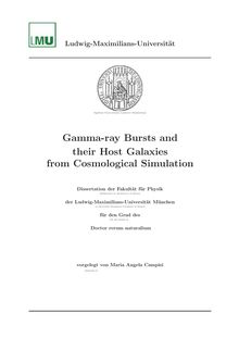 Gamma-ray bursts and their host galaxies from cosmological simulation [Elektronische Ressource] / vorgelegt von Maria Angela Campisi