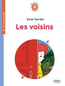 Lire Les Voisins de Einat Tsarfati