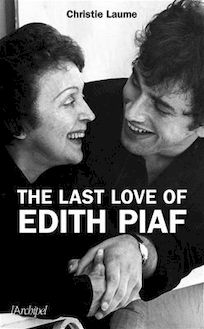 The last love of Edith Piaf
