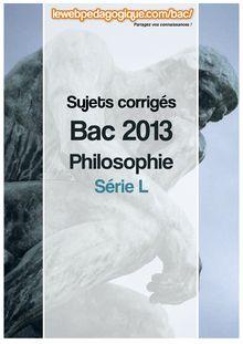 Bac 2013 corrigé philosophie série L sujet 3 : Texte de René Descartes
