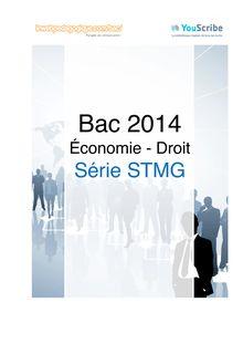 Corrigé bac 2014 - Série STMG - Economie et droit