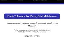 Introduction PastryGrid Fault Tolerance in PastryGrid Conclusion