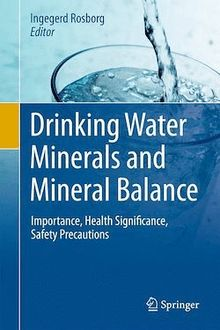 Drinking Water Minerals and Mineral Balance