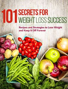 101 Secrets for Weight Loss Success