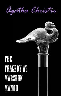 The Tragedy at Marsdon Manor (A Hercule Poirot Short Story)