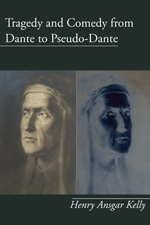 Tragedy and Comedy from Dante to Pseudo-Dante