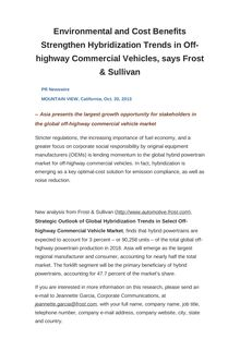 Environmental and Cost Benefits Strengthen Hybridization Trends in Off-highway Commercial Vehicles, says Frost & Sullivan
