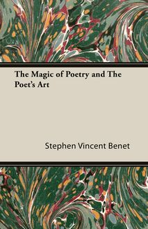 The Magic of Poetry and the Poet