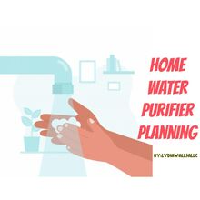 Home Water Purifier Planning