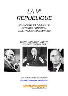 Bac – Histoire – La Ve république sous de Gaulle, Pompidou, d'Estaing