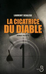 La cicatrice du diable - Laurent SCALESE