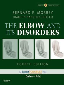 The Elbow and Its Disorders E-Book