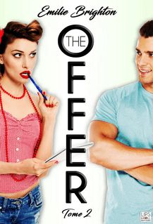 The Offer - Tome 2 - EMILIE BRIGHTON