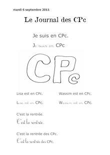 Lecture CP – Projets de classe - Journal de classe – Lecture du soir Noam 2. Je suis en CPc.