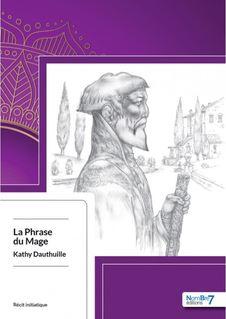 La Phrase du Mage - Kathy Dauthuille, Alain Brechbuhl