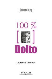 Lire 100% Dolto de Darcourt Laurence