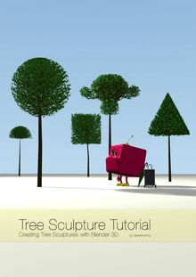 Tree culture tutorial with bledner