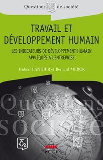 Travail et développement humain - Hubert Landier, Bernard Merck