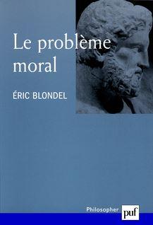 Le problème moral - Éric Blondel