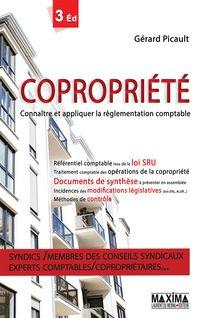 Copropriété - Connaître et appliquer la réglementation comptable - Gérard Picault