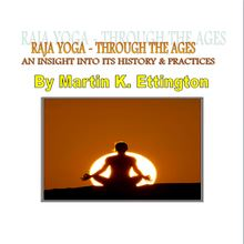 Raja Yoga-Through The Ages