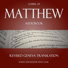 Matthew Audiobook: From The Revised Geneva Translation