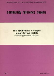 The certification of oxygen in non-ferrous metals. Part 9 : Oxygen in lead (2nd part)