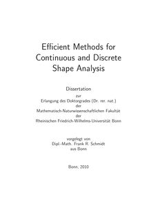 Efficient Methods for continuous and discrete shape analysis [Elektronische Ressource] / vorgelegt von Frank R. Schmidt