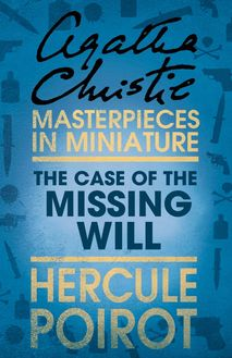 The Case of the Missing Will: A Hercule Poirot Short Story