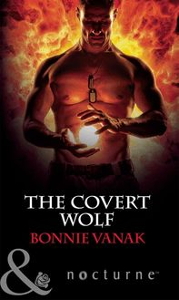 The Covert Wolf (Mills & Boon Nocturne) (Phoenix Force, Book 1)