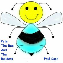 Pete The Bee And The Builders