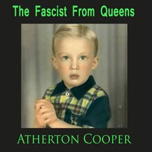 The Fascist From Queens