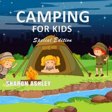 Camping for Kids (Special Edition)