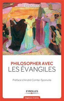Philosopher avec les évangiles de Oudin Eric - fiche descriptive
