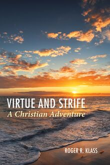 Virtue and Strife: A Christian Adventure